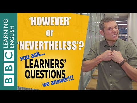 'However' And 'nevertheless' - Learners' Questions