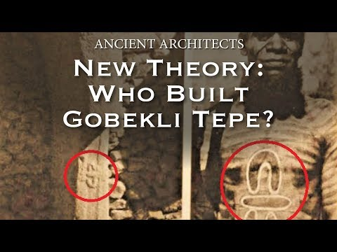 Who Built Gobekli Tepe? New Theory | Ancient Architects