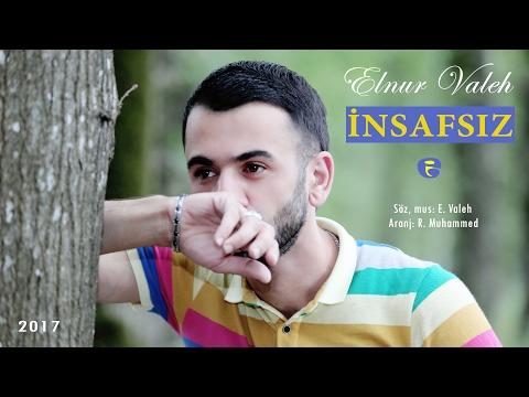 Elnur Valeh - INSAFSIZ | Official Audio | 2017