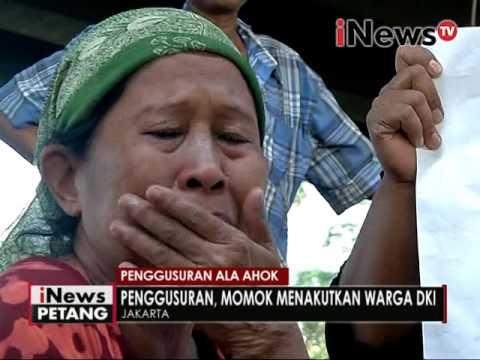 Penggusuran ala Ahok, Penggusuran adalah momok menakutkan warga DKI - iNews Petang 08/09