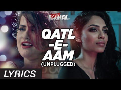 Qatl-E-Aam 2.0 (Unplugged) Lyrics Audio | Raman Raghav 2.0 | Sona Mohapatra | Sobhita Dhulipala