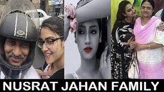 Nusrat Jahan Family | নুসরত জাহানের পরিবার | Nusrat Jahan with her Real Family