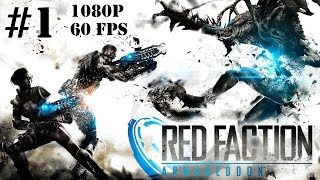 Red Faction Armageddon Gameplay Walkthrough Part 1 No Commentary - Breaking Stuff!