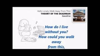 Theory Of A Deadman Hello Lonely Lyrics