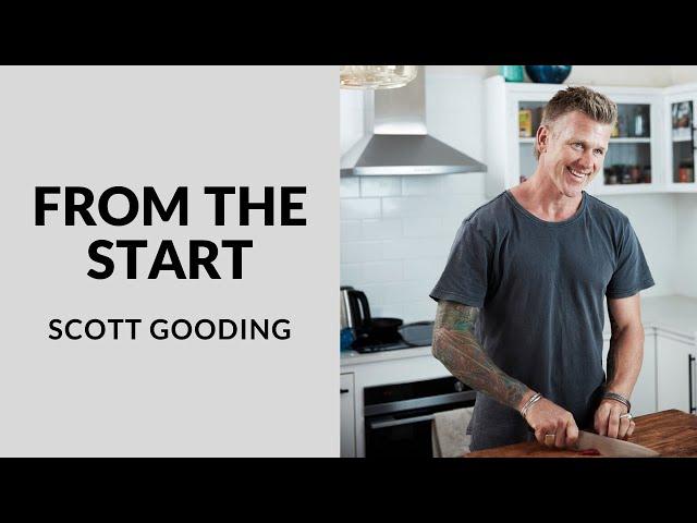 FROM THE START | SCOTT GOODING