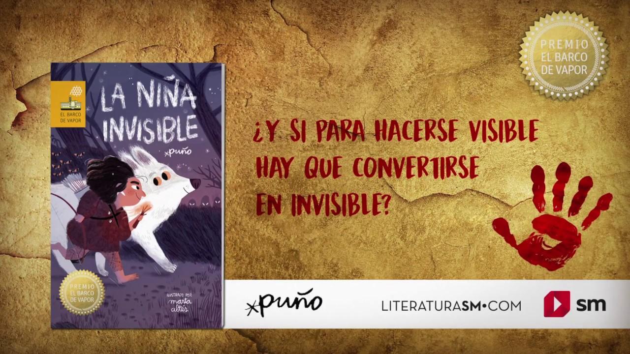 La Niña Invisible Literatura Infantil Y Juvenil Sm