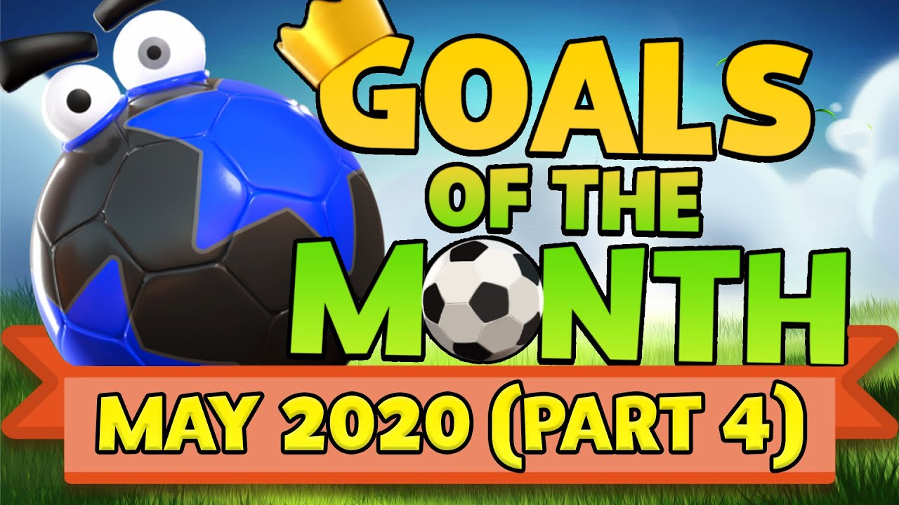 Rumble Stars: Goal of the Month MAY Week 4 THE FINAL