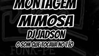 Gambar cover MONTAGEM- MIMOSA (dj jadson) (DASETAH)