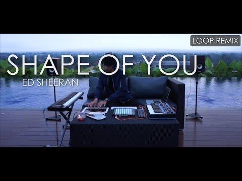Ed Sheeran - Shape of you (Sweet Loop Remix) by Alffy Rev