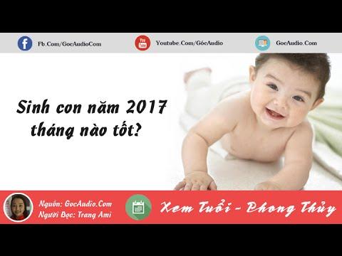 Sinh con năm 2017 tháng nào là tốt nhất?