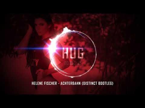 Helene Fischer - Achterbahn (Distinct Bootleg)