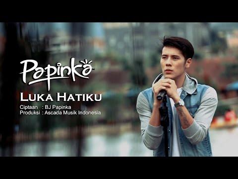 Papinka - Luka Hatiku  (Official Music Video with Lyrics)