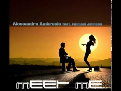 Alessandro Ambrosio feat. Ishmael Johnson - Meet Me (Hey Girl) (Official video)