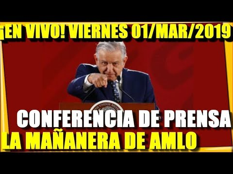 ¡EN VIVO! CONFERENCIA DE PRENSA AMLO HOY VIERNES 01/MAR/2019 LA MAÑANERA - ESTADISTICA POLITICA