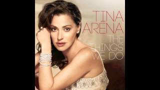 Tina Arena - Things We Do For Love (Pop Mix)