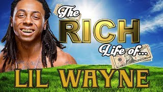 LIL WAYNE - The RICH Life - Net Worth 2017 - S.1 Ep. 5 thumbnail