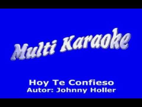 Hoy Te Confieso.Los Terricolas. Karaoke
