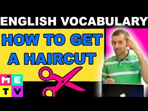 How To Get A Haircut In English - Conversation!