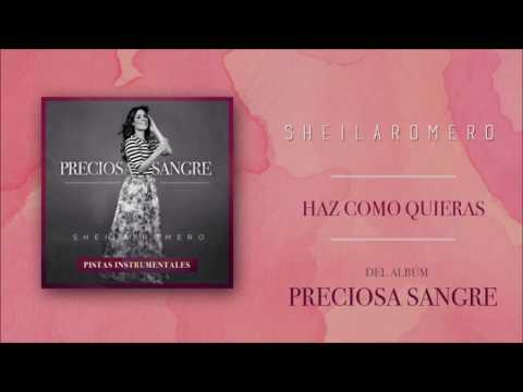 Sheila Romero - Haz Como Quieras (Pistas Instrumentales)