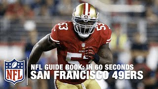 The San Francisco 49ers: The Niners | In 60 Seconds | NFL