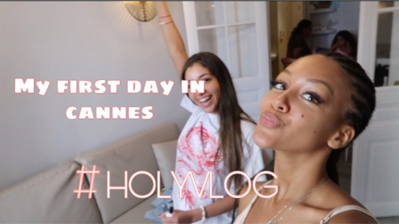 FIRST DAY IN CANNES ! je retrouve ma cousine ! #HOLYVLOG2