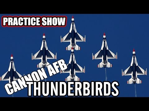 THUNDERBIRDS AIR SHOW PRACTICE LIVE ON PERISCOPE AT CANNON AFB, NM - May 27, 2016 - usaaffamily vlog