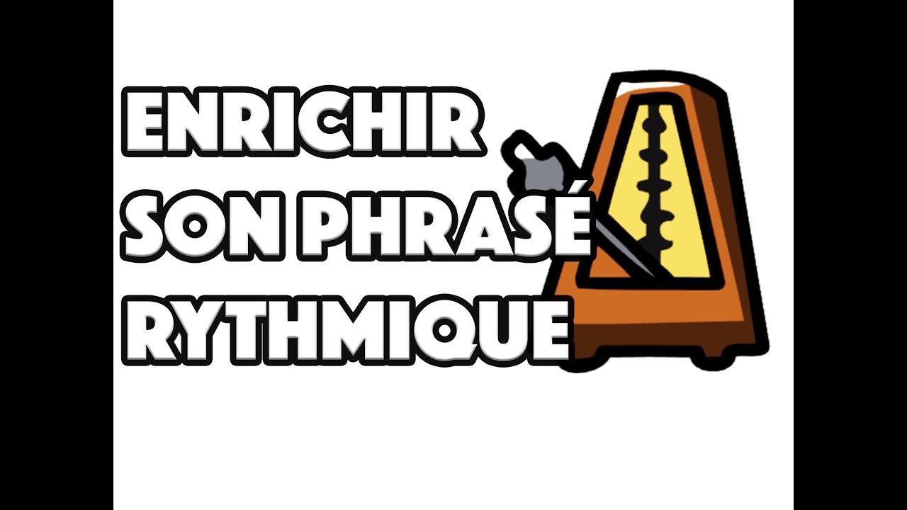 ENRICHIR SON PHRASÉ RYTHMIQUE - LE GUITAR VLOG 031