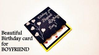 Beautiful Birthday card idea for BOYFRIEND | Handmade Birthday card idea | tutorial