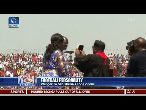 Wenger To Get Liberia's Top Honour 21/08/18 Pt.4 |News@10|