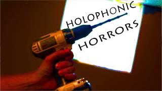 Holophonic Horror (3D Binaural Audio. Wear Headphones)