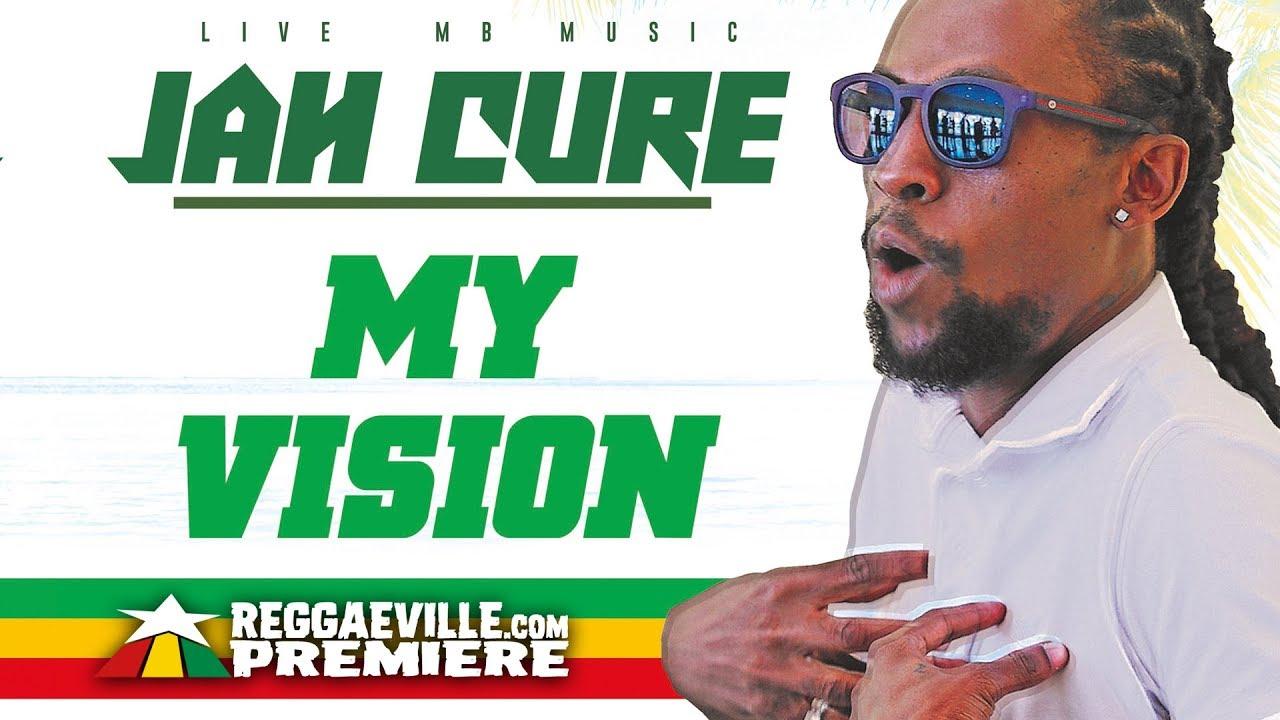 Jah Cure - My Vision [Reggae Revolution Riddim | Official Audio 2018]