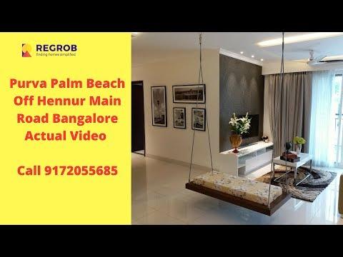 Purva Palm Beach Off Hennur Main Road Bangalore | Actual Video | Call 9172055685
