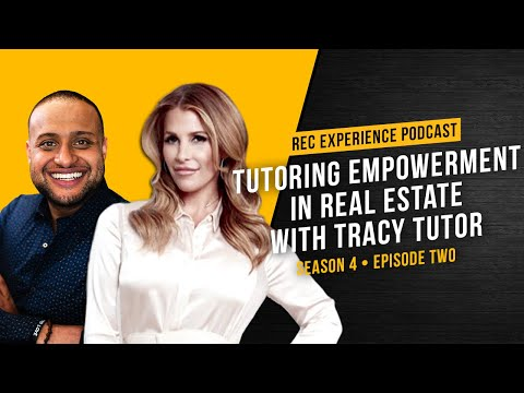 S04 E02 - Tracy Tutor - Tutoring Empowerment In Real Estate