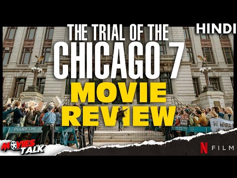 THE TRAIL OF THE CHICAGO 7 : Movie Review [Explained In Hindi]