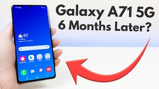 Samsung Galaxy A71 5G - 6 Months Later Review!