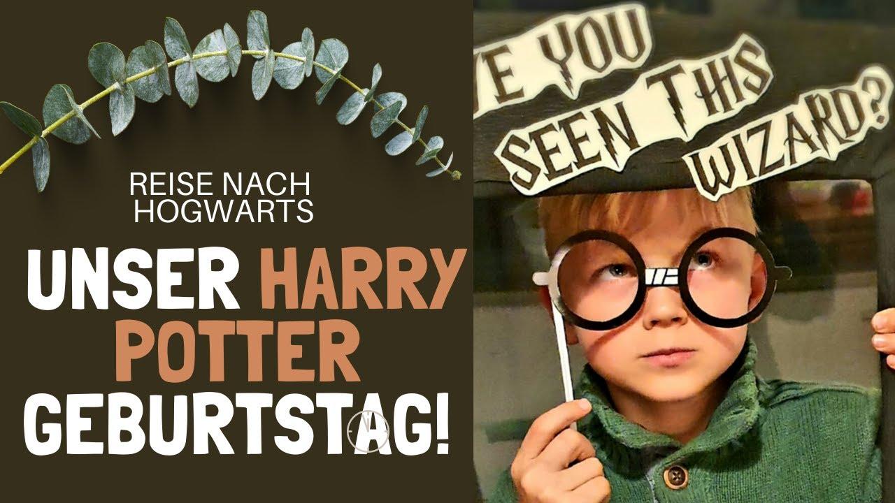 Reise nach Hogwarts   unser mega Harry Potter Motto Geburtstag + ...