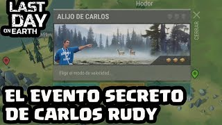 EL EVENTO SECRETO DE CARLOS RUDY | LAST DAY ON EARTH: SURVIVAL | [El Chicha]