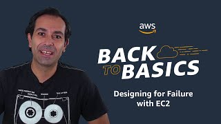 Back to Basics: Designing for Failure with EC2