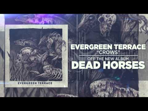 Evergreen Terrace - Crows