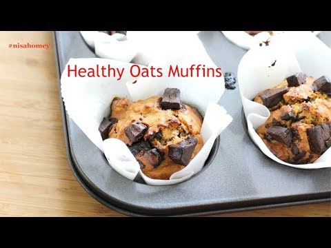Healthy & Tasty Chocolate Chips Oatmeal Muffins Oats Recipes For Weight Loss | Nisa Homey