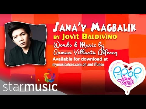 Jovit Baldivino - Sana'y Magbalik (Official Lyric Video)