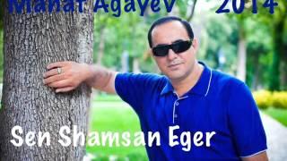 Manaf Ağayev - Sən Şamsan Əgər 2014