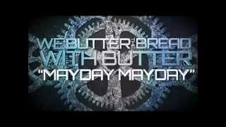 We Butter The Bread With Butter - Mayday Mayday (Projekt Herz EP) with German Lyrics