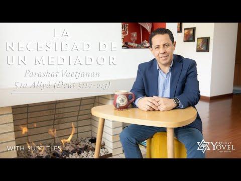 Vaetjanan - La necesidad de un mediador / The need for a Mediator