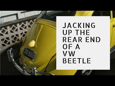 Jacking Up The Rear Of A Volkswagen Beetle - VW Classic Fix
