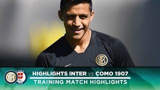 INTER 3-1 COMO | TRAINING MATCH HIGHLIGHTS | Alexis Sanchez on the scoresheet!
