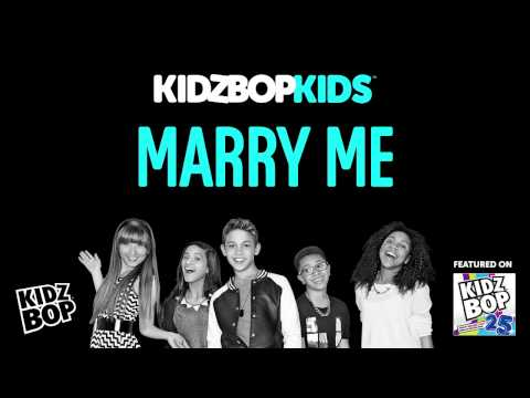 KIDZ BOP Kids - Marry Me (KIDZ BOP 25)