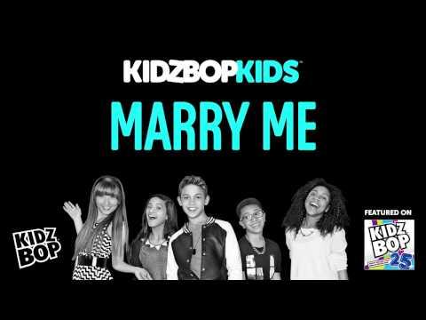 KIDZ BOP Kids - Marry Me (KIDZ BOP 25)