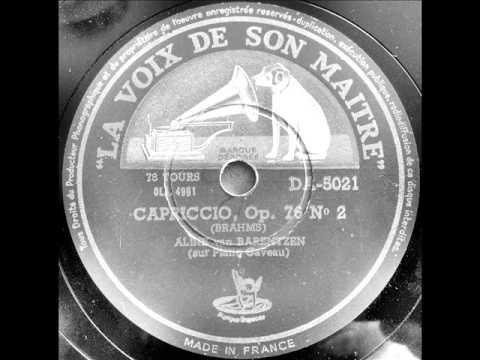 ALINE VAN BARENTZEN plays BRAHMS Capriccio Op.76/2 & Intermezzo Op.117/1 (LATE 1940s)
