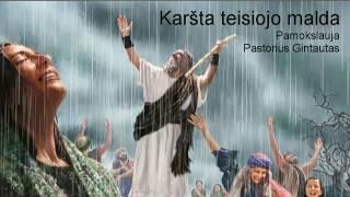 Karšta teisiojo malda, Pamokslauja Pastorius Gintautas